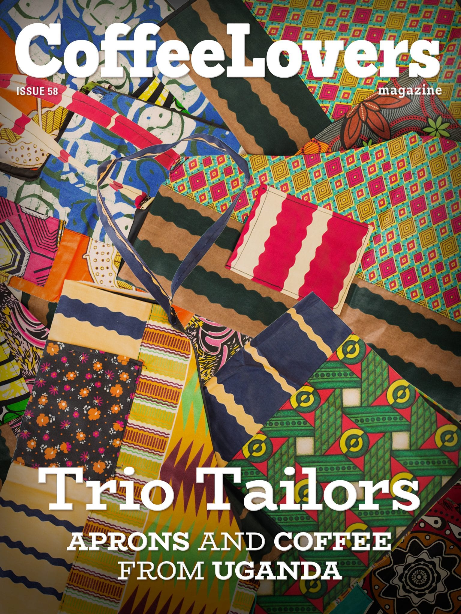 Trio Tailors: Coffee and Aprons from Uganda - Coffee Lovers Magazine Issue 58