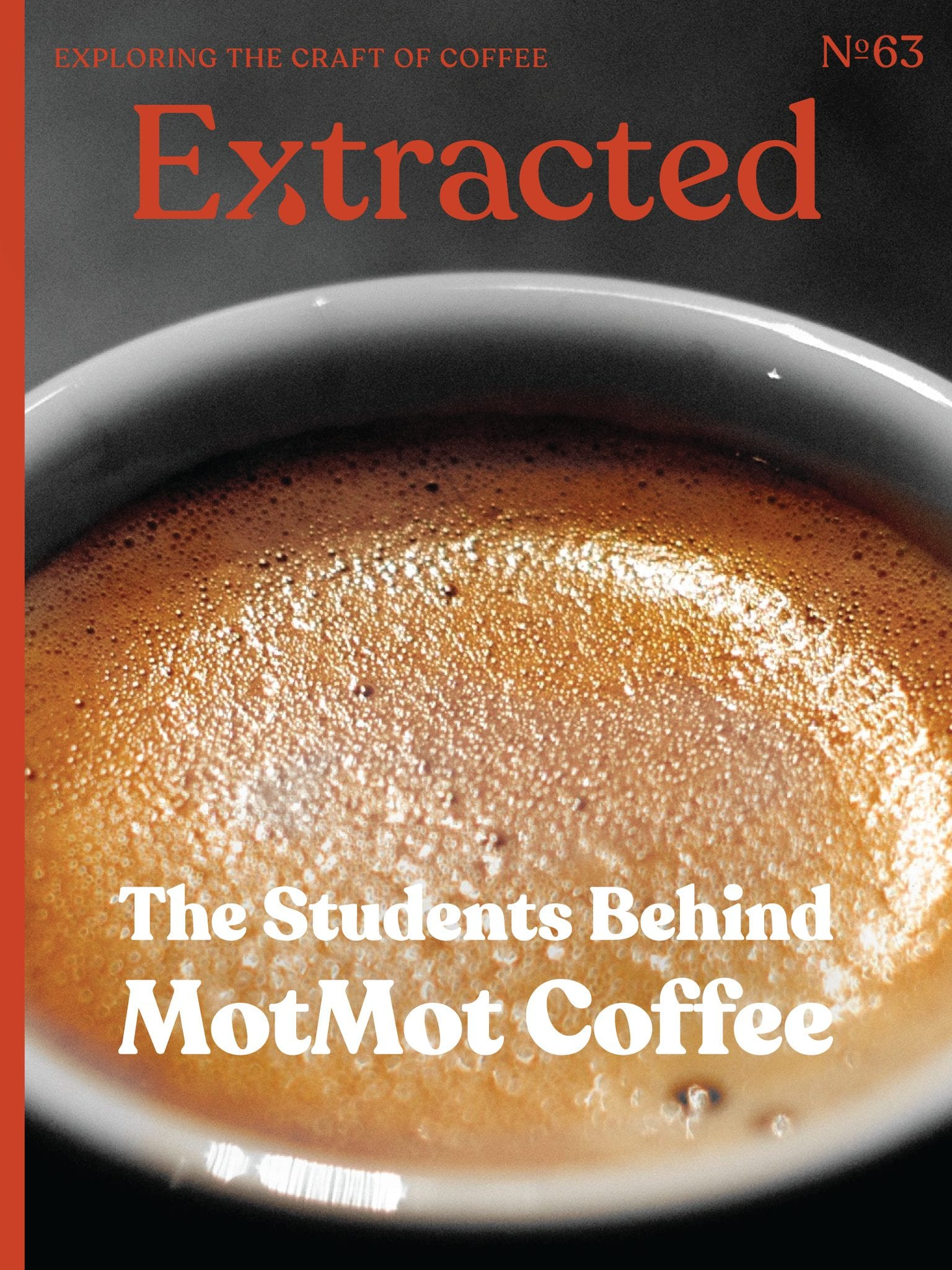 Redefining Coffee Trade - Issue 62 Extracted Magazine