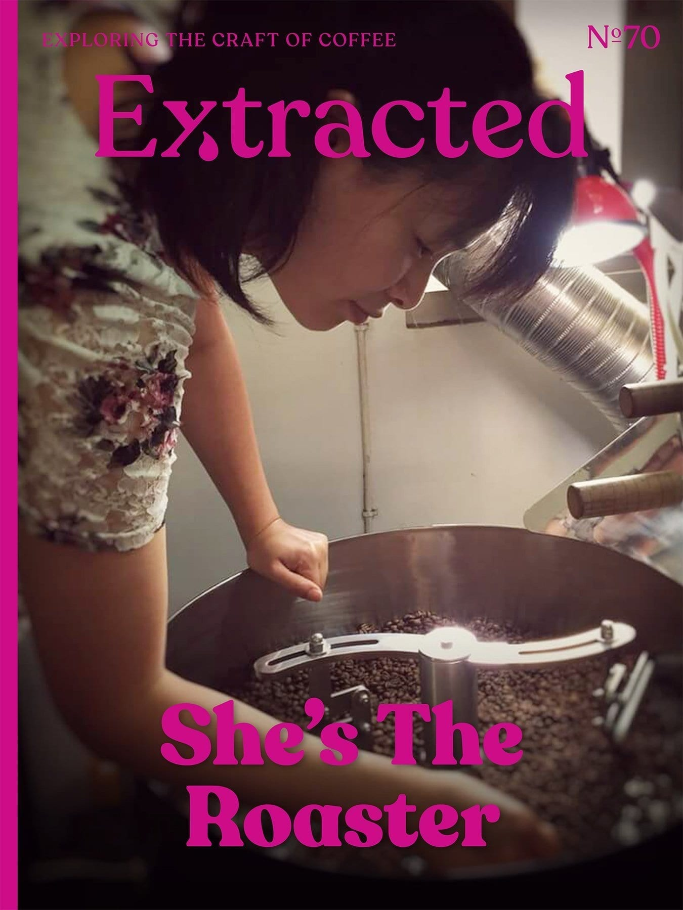 She's the Roaster - Extracted Magazine Issue 71 - Coffee Magazine - Women in Coffee